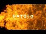Dimitri Vegas &amp Like Mike Untold 2017 set