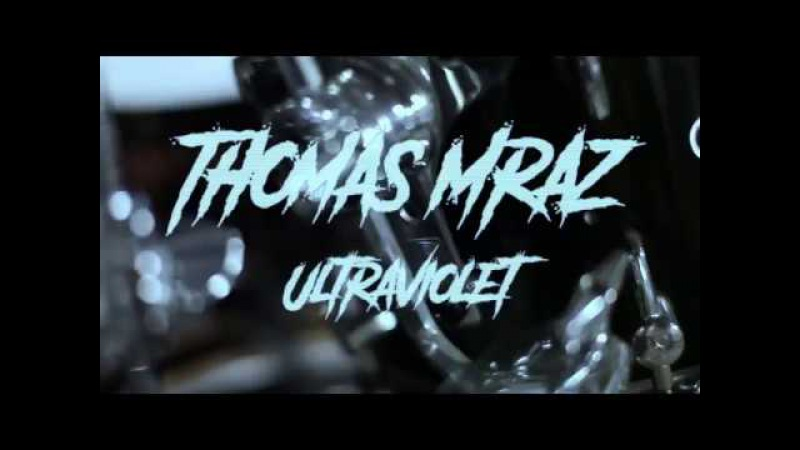 THOMAS MRAZ - ULTRAVIOLET - DRUM COVER