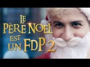Le père Noël est un FDP 2 - Ludovik