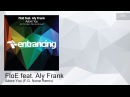 ENTRM100 FloE feat. Aly Frank - Adore You (F.G. Noise Remix) [Uplifting Trance]