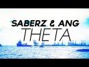 SaberZ ANG Theta Original Mix