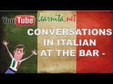 Learn italian - Conversations in italian - At the bar - Lesson 6