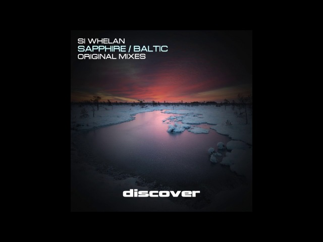 Si Whelan - Baltic (Original Mix)