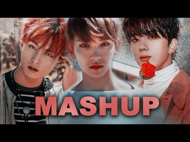 [MASHUP] SEVENTEEN SF9 B.A.P :: Don't Wanna Cry X O Sole Mio X Wake Me Up