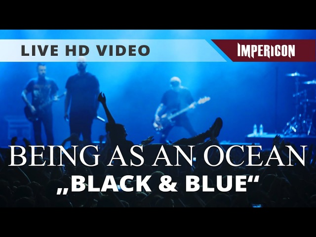 Being As An Ocean - Black Blue (Official HD Live Video)