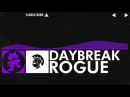 [Dubstep] - Rogue - Daybreak [Monstercat FREE Release]