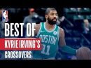 Kyrie Irving's Best Crossovers and Handles with the Celtics