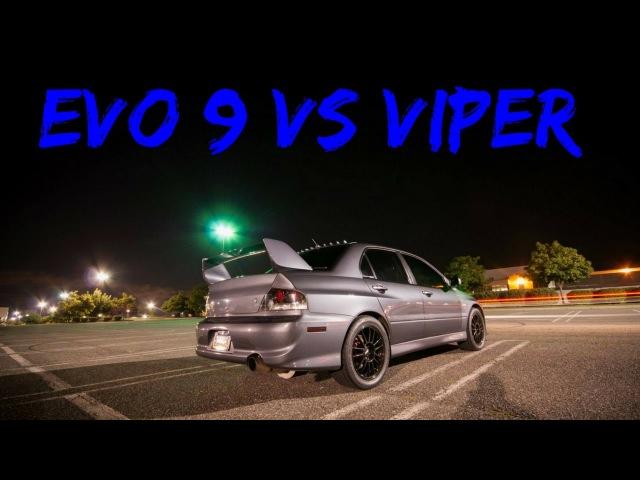 Evo 9 FP Black (630 WHP) vs 2008 SRT10 Viper H/I/C