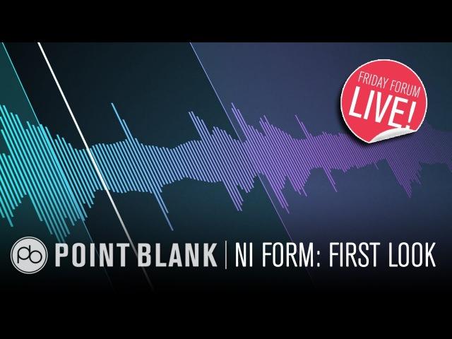 NI Komplete 11 Form First Look (FFL!)