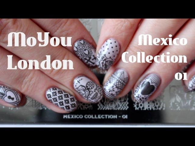 MoYou London Mexico Collection 01 - Обзор и свотчи пластины для стемпинга