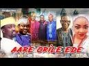 Aare Orile Ede - Latest Yoruba Movies 2018|Latest 2018 Nigerian Nollywood Movies|2018 Yoruba Movies