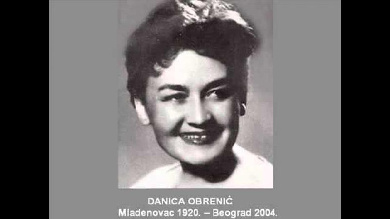 Danica Obrenić - A što ti je mila kćeri