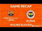 Highlights: FC Barcelona Lassa - Fenerbahce Dogus Istanbul