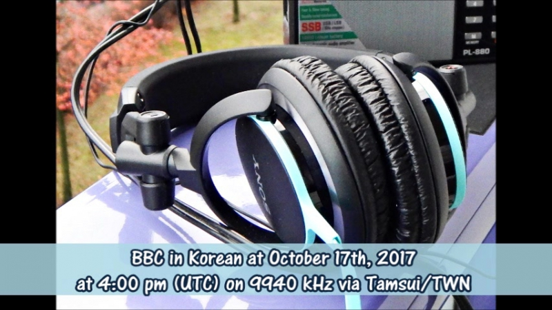 BBC in Korean at 17.10.2017 at 16 h (UTC) on 9940 kHz via Tamsui/TWN