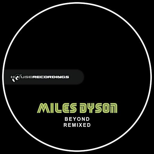 Miles Dyson альбом Beyond - Remixed
