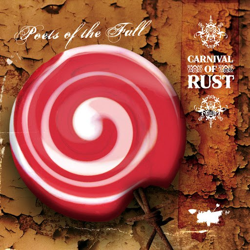 Poets Of The Fall альбом Carnival of Rust