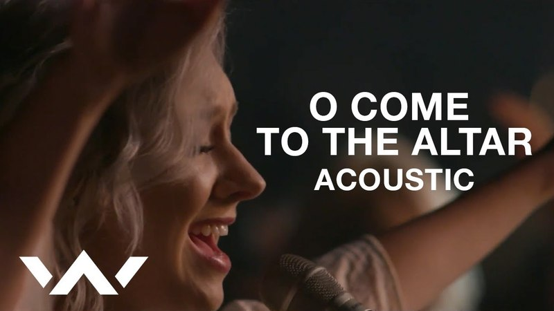 O Come to the Altar (Live Acoustic Sessions) - Elevation Worship