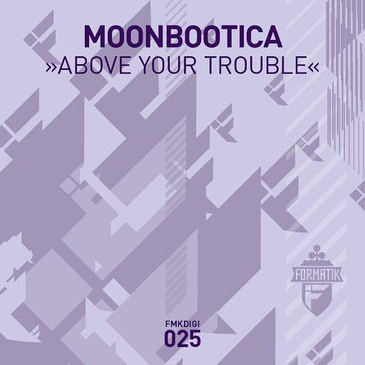 Moonbootica альбом Above Your Trouble EP