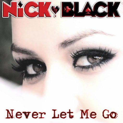 Nick Black альбом Never Let Me Go