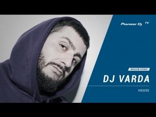 DJ VARDA [ house ] @ Pioneer DJ TV   Moscow