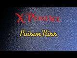 08 X-Perience - Poison Kiss