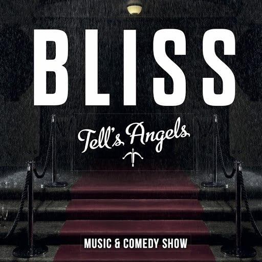 Bliss альбом Tell's Angels