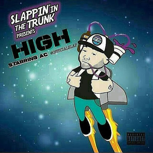 AC альбом Slappin' in the Trunk Presents: High