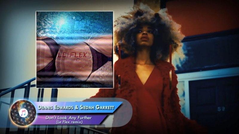 Dennis Edwards Siedah Garrett – Don't Look Any Further (Le Flex remix)