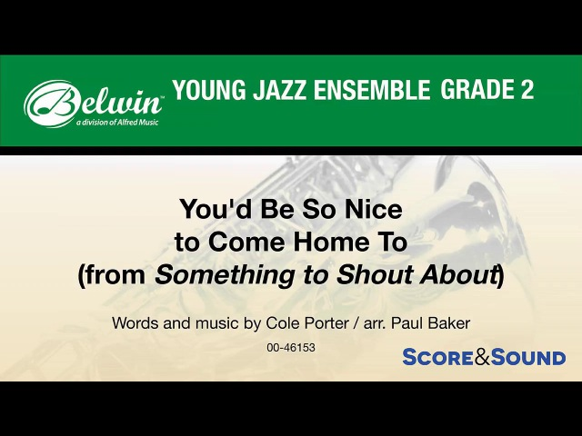 You'd Be So Nice to Come Home To, arr. Paul Baker – Score Sound