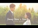 Jiang Chen x Xiao Xi 3 ● Y o u a n d I