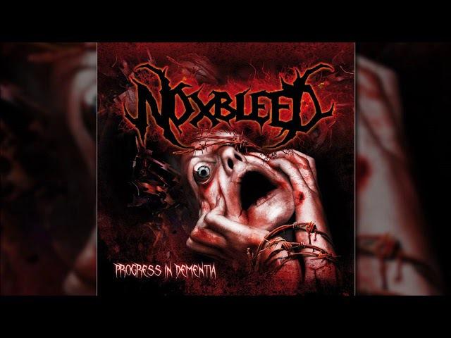 NOXBLEED - Progress In Dementia [Full-length Album]