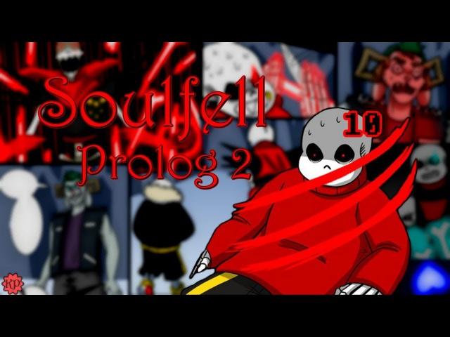 SoulFell Prolog Part 2 Rus Dub Polli