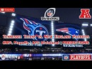 Tennessee Titans vs. New England Patriots | #NFL Playoffs | AFC Divisional | Predictions Madden 18