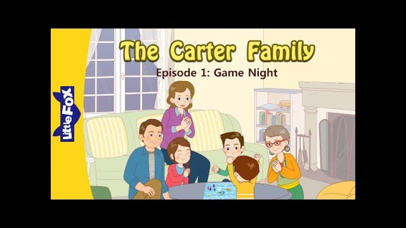 The Carter Family 1: Game Night | Level 3 | By Little Fox