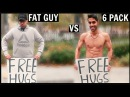 FAT GUY vs 6 PACK Getting Free Hugs SOCIAL EXPERIMENT