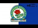 Blackburn Rovers F.C. Anthem