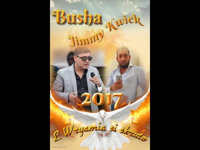 RomaneGila - Jimmy Kwiek Busha 2017NEW/E wryamia si skruto