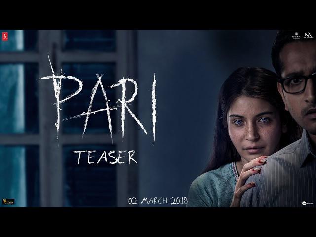 Pari Teaser   Anushka Sharma   Parambrata Chatterjee   2nd March, 2018