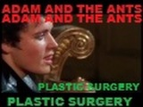 Adam and the Ants Plastic SurgeryJubilee Promo Video