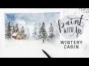 PAINT WITH ME: Winter Cabin Landscape (Watercolour Painting)