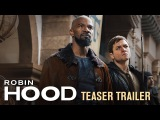Robin Hood (2018 Movie) Teaser Trailer Taron Egerton, Jamie Foxx, Jamie Dornan