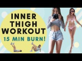 Inner Thigh Burn Workout   15 Min Lean Thighs Workout   Inner & Outer Thighs