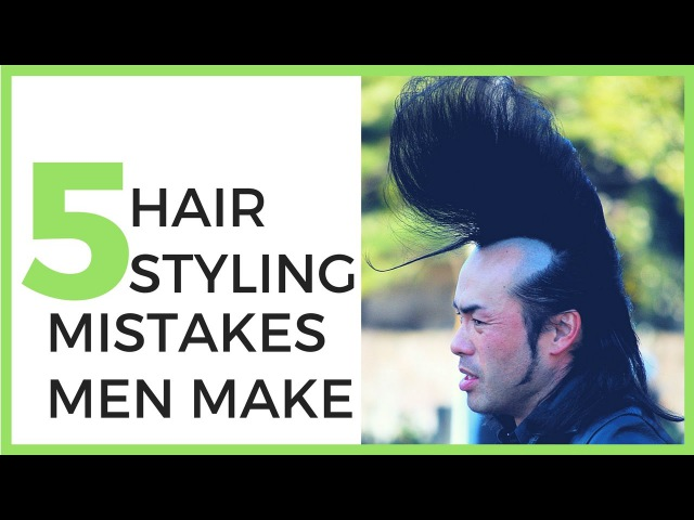 Top 5 Hair Styling Mistakes Men Make How To Fix Them