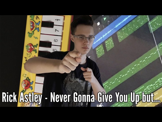 Rick Astley - Never Gonna Give You Up but it's played on a $1 piano, guitar, bass and many more