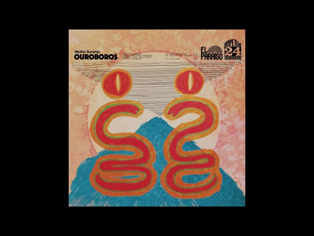 Mythic Sunship - Ouroboros(Full Album)