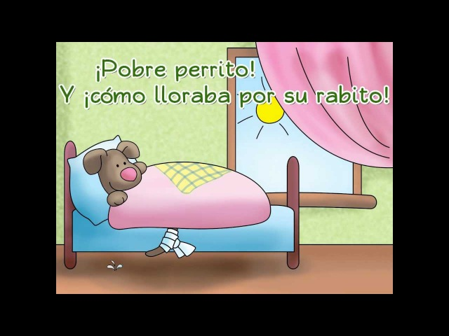 Pobre perrito Poor little doggy Calico Spanish Songs for Kids