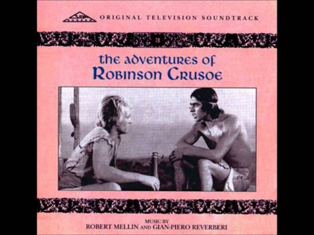 Robert Mellin / Gian Piero Reverberi - Main Theme (from 'The Adventures of Robinson Crusoe')