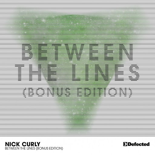 Nick Curly альбом Between The Lines (Bonus Edition)