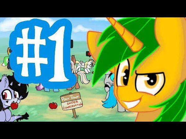 Pony Town 1 - ONE DAY IN THE PONY TOWN