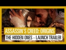 Assassin's Creed Origins: The Hidden Ones - Launch Trailer